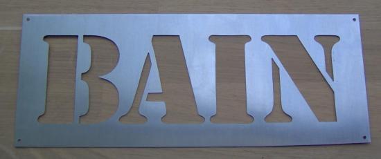Pochoir lettre en métal zinc BAIN