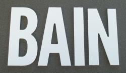 Lettre PVC : BAIN